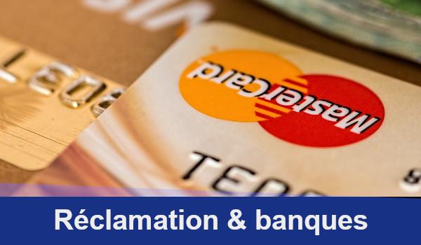 réclamation banques